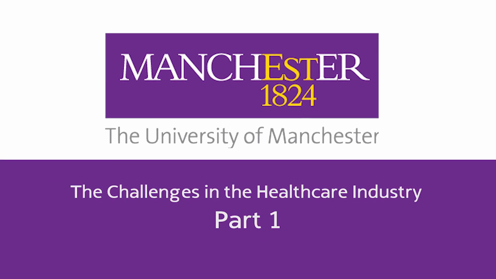 The Challenges in the Healthcare Industry - Part 1