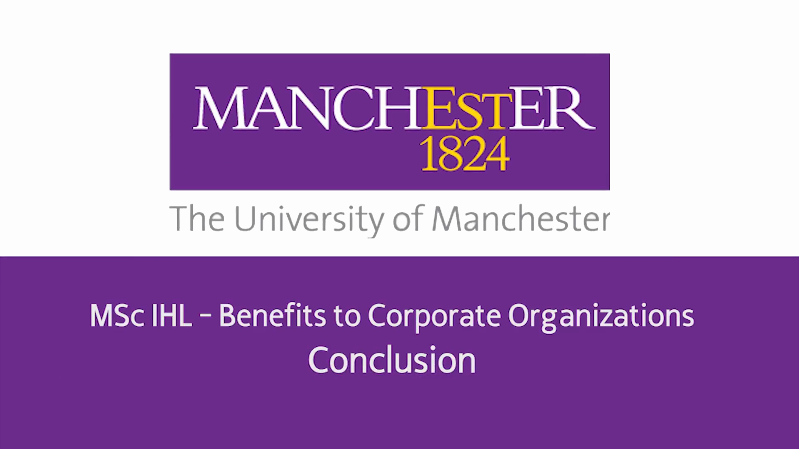 MSc IHL - Benefits to Corporate Organizations - Conclusion