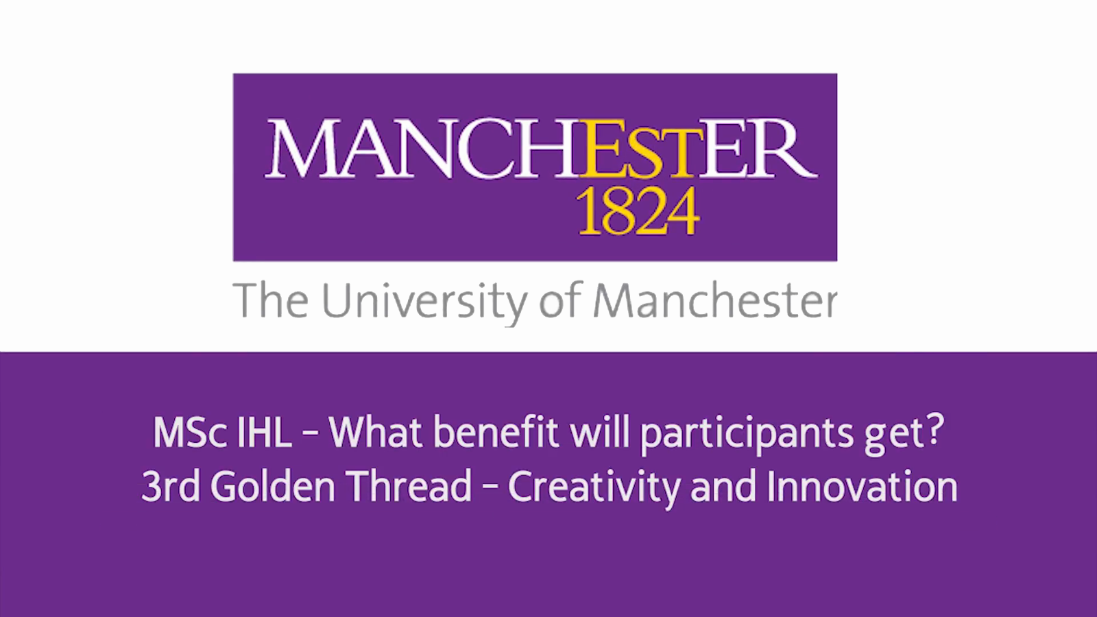 MSc IHL - What Benefits will Participants Get - 3rd Golden Thread - Creativity and Innovation
