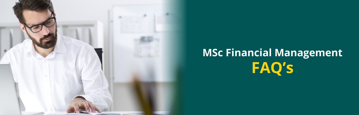MSc Financial Management - FAQ's